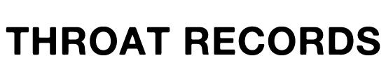 THROAT RECORDS